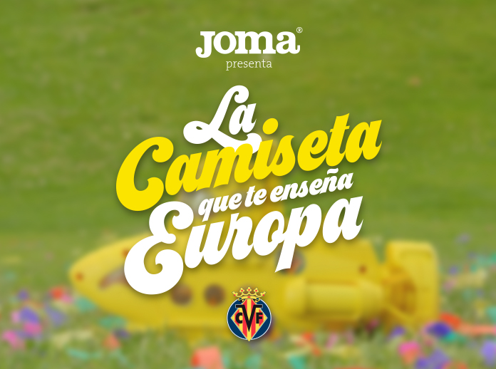 Joma presents the Villarreal shirt that shows you around Europe